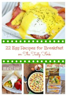 22 Egg Recipes perfect for breakfast and brunch!!