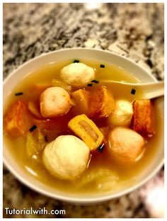 Delicious Fish Ball Soup Recipe