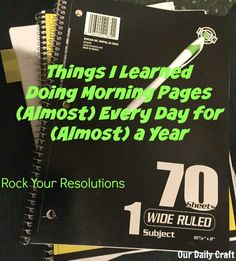 I've written morning pages mostly effortlessly almost every day this year, and what I've learned can help you face your resolutions, too.
