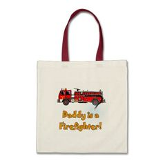 Fire Engine Daddy Firefighter T-shirts and Gifts Tote Bag