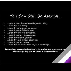 You can still be asexual