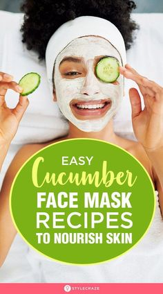 22 Easy Homemade Cucumber Face Mask Recipes To Nourish Skin - 22 Easy Homemade Cucumber Face Mask Recipes To Nourish Skin: Cucumber is also a favorite extract whe - Natural Hair Mask, Natural Face, Homemade Face Masks, Diy Face Mask, Facemask Homemade, Beauty Hacks That Actually Work, Cucumber Face Mask, Cucumber Eyes, Cucumber Beauty