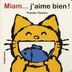 Miam... j'aime bien ! de Yusuke Yonezu  Des surprises de la première à la dernière page. Le singe aime bien les bananes, le cochon aime les pommes... c'est bien connu, mais qu'est-ce que les enfants aiment ? Un livre plein d'idées et un concept intelligent que les tout petits vont adorer. Une aide aussi pour parler aux enfants, très tôt, d'équilibre alimentaire.