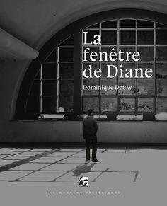 La fenêtre de Diane, de Dominique Douay