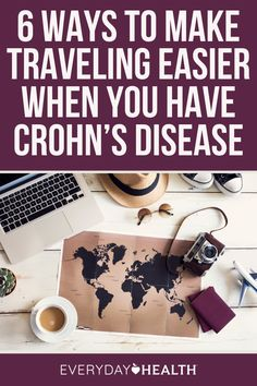 With some smart planning and firsthand tips from expert travelers who also have Crohn's disease, you can learn to travel stress-free.