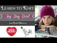 Learn How to Knit the Any Day Beret | Red Heart