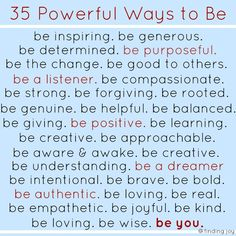 ways to be. but most of all be you.