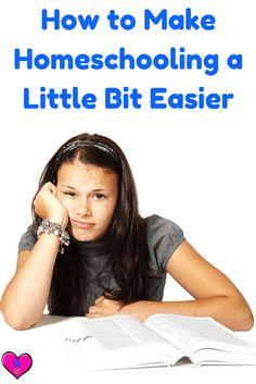 How to Make Homeschooling a Little Bit Easier -