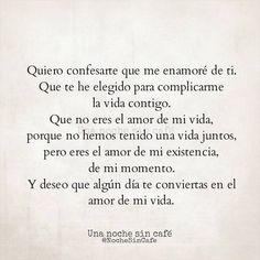 Explore book quotes, search, and more! frases y postales de amor, romanticas Amor Quotes, Poem Quotes, Life Quotes, Qoutes, Love Phrases, Love Words, Beautiful Words, Favorite Quotes, Best Quotes