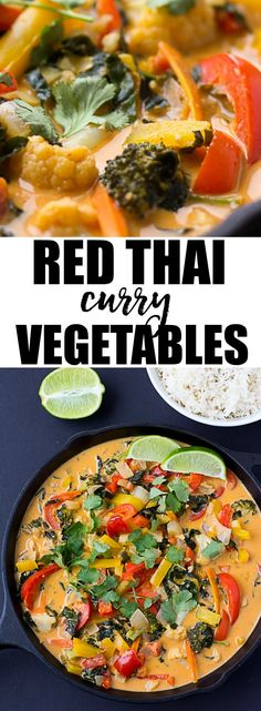 Red Thai Curry Vegetables | Restaurant quality red Thai coconut curry vegetables in under 30 minutes! Vegan and Gluten Free.