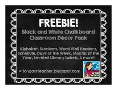 Free Black and White Chalkboard Theme Classroom Decor Pack