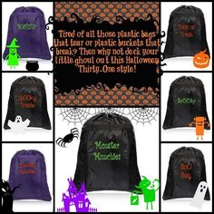 Our cinch sacks are the perfect for Halloween trick or treating!  With so many optionsfor personalization (your imagination is the limit!), make it special for your little one.  Learn more at www.mythirtyone.com/ammaxwell