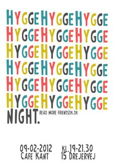- The Friends Project: Copenhagen (Copenhagen) - Meetup What Is Hygge, Hygge Life, Kitchen Posters, Odense, Copenhagen Denmark, Danish Design, Scandinavian, Night, Projects