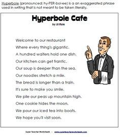 Hyperbole Cafe is a fun poem for teaching kids about using exaggeration in their writing. *after reading: students create their own version of a hyperbole poem (Hyperbole School, Car, Dress, Essay etc) Teaching Poetry, Writing Poetry, Teaching Writing, Teaching Kids, Poetry Unit, Teaching English, English Writing, Teaching Spanish, Literary Terms