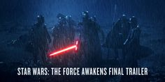 The final trailer for the Star Wars: Force Awakens Finals, Star Wars, Stars, Movies, Movie Posters, Films, Film Poster, Final Exams, Sterne