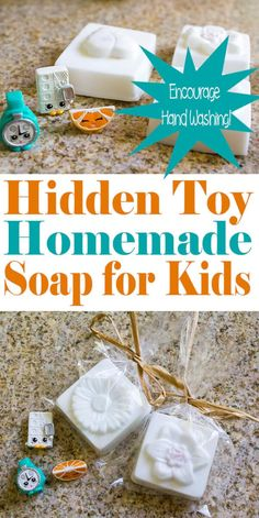 Handmade Soap for Kids with Hidden Toys | homemadeforelle.com