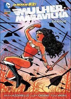 LIGA HQ - COMIC SHOP MULHER MARAVILHA: SANGUE - DC Comics PARA OS NOSSOS HERÓIS NÃO HÁ DISTÂNCIA!!!