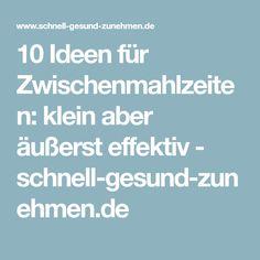 10 Ideen für Zwischenmahlzeiten: klein aber äußerst effektiv - schnell-gesund-zunehmen.de