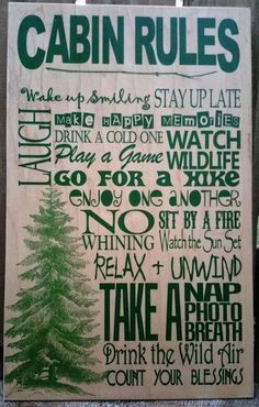 This Cabin Rules sign would be great for any outdoor lover! If you want different phrases, please let me know which you want removed and what you want in their place. Ill work with you to make something special. PLEASE NOTE: THIS CAN BE PERSONALIZED IN ALMOST ANY WAY, INCLUDING COLORS, HEADING (i.e. Johnson House Rules), OR PHRASES * If you like this design but want it personalized in a different way, please message me. Almost any color printing is available, and phrases/wording can be…