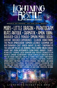 Lightning in a Bottle 2014 lineup was leaked by Gramatik | May 22-26 | Bradley, California