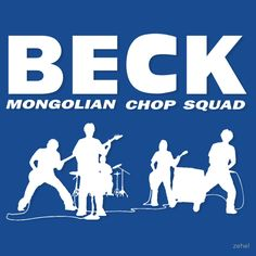 BECK - Mongolian Chop Squad T-shirt / Phone case / More 2 by zehel