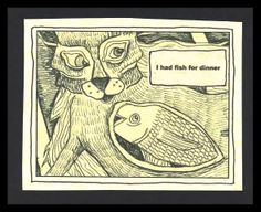 The Cat's Dinner - Pen, Text. Keywords: Cat, fish, animals, flying, stomach, belly, hole, whimsical.