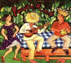 Image detail for -World music World culture: Putumayo Presents -- Puerto Spanish Heritage, Puerto Rico History, Puerto Rican Culture, Puerto Rican Recipes, Artist Album, Puerto Ricans, World Music, Various Artists, World Cultures