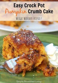 Easy Crock Pot Pumpkin Crumb Cake Recipe | Simple Nourished Living