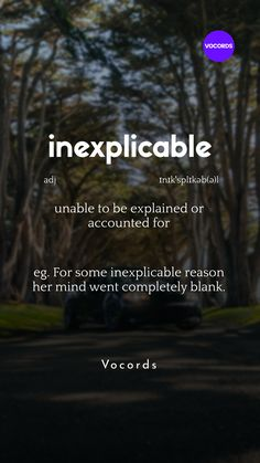 unable to be explained or accounted forunable English Adjectives, English Phrases, Learn English Words, English Idioms, Interesting English Words, Unusual Words, Weird Words, English Language Learning, Spanish Language