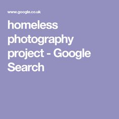 homeless photography project - Google Search