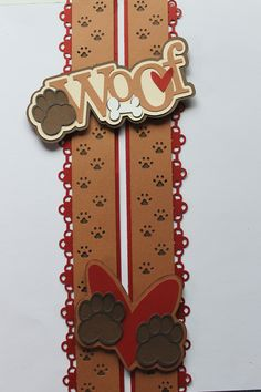 The border cartridge for the paws is from Our Memories for Life. Dog Scrapbook Layouts, Scrapbook Borders, Scrapbook Designs, Scrapbook Embellishments, Scrapbook Albums, Scrapbook Cards, Creative Memories, Making Ideas, Border Ideas