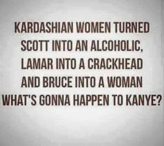 Watch out kanye, your next!