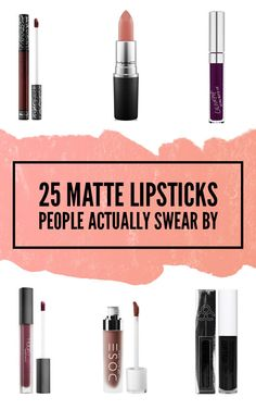 25 Matte Lipsticks People Actually Swear By