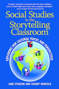 social studies made fun National Louis University, Storytelling Books, Teacher Education, Teaching Social Studies, Thought Provoking, Geography, Curriculum, Literacy, This Book