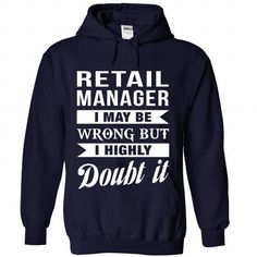 RETAIL-MANAGER - Doubt it T Shirts, Hoodies Sweatshirts. Check price ==► http://store.customtshirts.xyz/go.php?u=https://www.sunfrog.com/No-Category/RETAIL-MANAGER--Doubt-it-5702-NavyBlue-Hoodie.html?41382