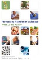 Preventing Alzheimer's Disease | National Institute on Aging - Free Download or print copies of this available!