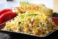 Fresh Corn Salad!  Using fresh, uncooked corn gives it that crunch and easy, easy, easy to make!~