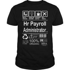 Hr payroll administrator - Tshirt
