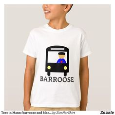 Shop Text in Manx: barroose and black bus T-Shirt created by ZierNorShirt. Personalize it with photos & text or purchase as is! Manx, Design T Shirt, Font Design, Foreign Words, Closet Staples, Keep It Cleaner, Fitness Models, Casual, Texts