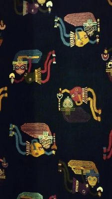 A pre Inca Textile (Paracas Culture - Peru) about 100 AD. Elaborate textiles were excavated from Paracas on the south coast of Peru because it almost never rains on the coast.