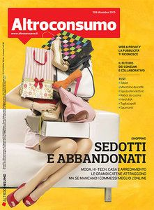 Altroconsumo Nr. 298 - Dicembre 2015 Italian | True PDF | 68 Pages | 12.8 MB Altroconsumo è la rivista dell'associazione di consumatori nata nel 1973. Il g