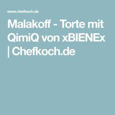Malakoff - Torte mit QimiQ von xBIENEx   Chefkoch.de Desserts, Food Portions, Tailgate Desserts, Deserts, Postres, Dessert, Plated Desserts