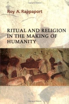 Library Genesis: Roy A. Rappaport - Ritual and Religion in the Making of Humanity