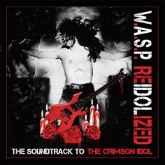 "W.A.S.P. Release Video For ""Chainsaw Charlie"" – I'm Music Magazine"
