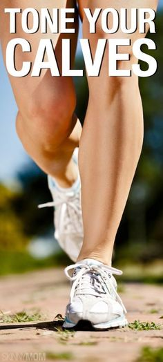 Find out how to get strong calves!
