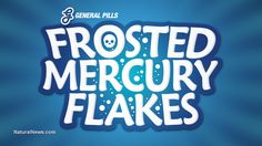 Calif. Gov. Jerry Brown launching Frosted Mercury Flakes children's cereal to accompany vaccine mandate (satire)