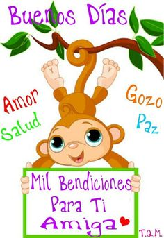 Buenos Días! Mil Bendiciones Para Ti Amiga. Amor, Salud, Gozo y Paz... T.Q.M.
