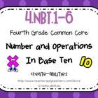 This math set is tied directly to the fourth grade common core  NBT.1-6. There are math tasks, exit tickets, I can statements, and formative assess...