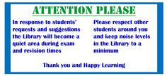 Please note, as we move into the exam period.