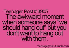 """I don't think this should just be categorized as """"teenager post"""" I think this applies to everyone lol"""
